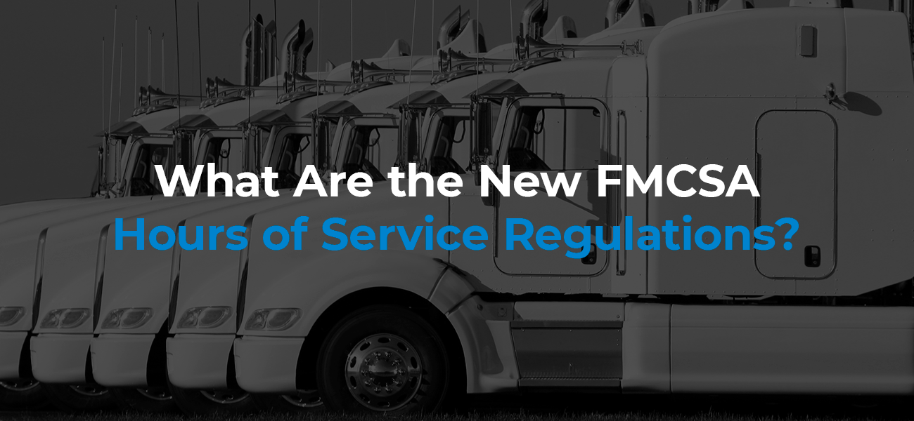 What Are the New FMCSA Hours of Service Rules?